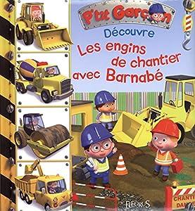 """Afficher """"Découvre les engins de chantier avec Barnabé"""""""