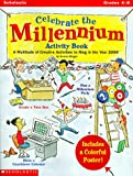 Celebrate the Millennium, Susan Moger, 0590004875
