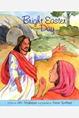 Bright Easter Day Hardcover