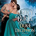 The Duke of Deception: The Untouchables, Book 3 Audiobook by Darcy Burke Narrated by Marian Hussey