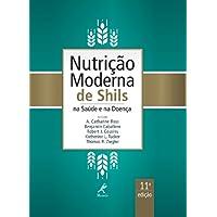 Nutrição moderna de Shils na saúde e na doença