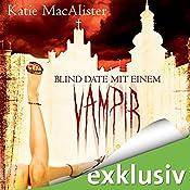 Blind Date mit einem Vampir (Dark Ones 1)   Katie MacAlister