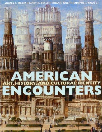 American Encounters by Miller Angela L. Berlo Janet C. Wolf Bryan Roberts Jennifer L. (2007-10-21) Paperback