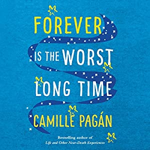 Forever Is the Worst Long Time Audiobook