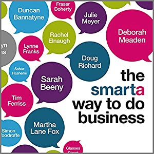 The Smarta Way to Do Business Hörbuch