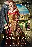 The Tudor Conspiracy: A Novel (The Elizabeth I Spymaster Chronicles)