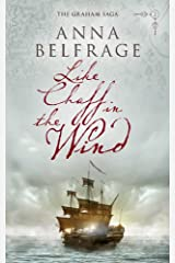 Like Chaff in the Wind (The Graham Saga Book 2)