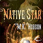 The Native Star | M. K. Hobson