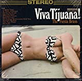 The Fiesta Brass: Viva Tijuana! [Stereo] [Vinyl LP]