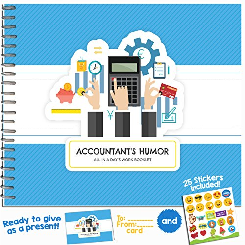 FUNNY ACCOUNTANT GIFTS - All In a Day's Work Booklet - Humor Book With Included Gift Card And Emoji Stickers