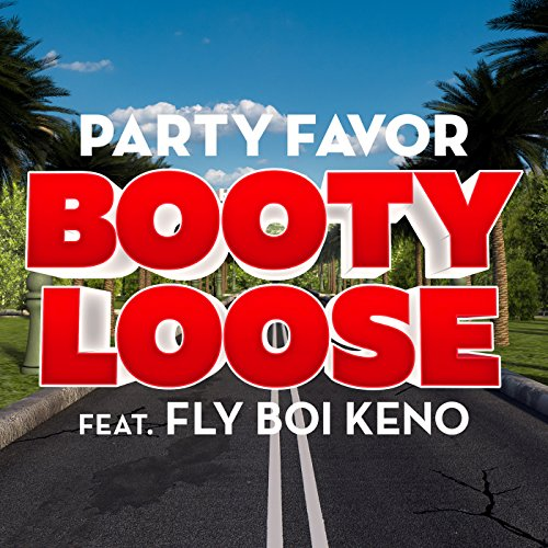 Booty Loose (feat. Fly Boi -