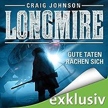 Gute Taten rächen sich (Longmire 3) Hörbuch von Craig Johnson Gesprochen von: Hans Jörg Krumpholz