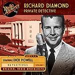 Richard Diamond, Private Detective, Volume 1 |  NBC Radio