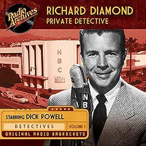 Richard Diamond, Private Detective, Volume 1 Radio/TV Program