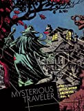 Mysterious Traveler: The Steve Ditko Archives Vol. 3