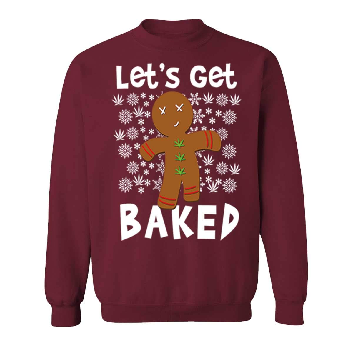 Funny Lets Get Baked Giingerbread Man Christmas S For And Sweaters 8774 Shirts