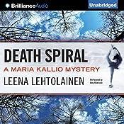 Death Spiral: Maria Kallio, Book 5 | Leena Lehtolainen, Owen F. Witesman - translator