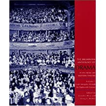The Broadview Anthology of Drama, Volume 1: From Antiquity Through the Eighteenth Century