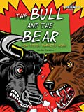img - for The Bull and the Bear: How Stock Markets Work (Shockwave: Social Studies) book / textbook / text book