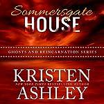 Sommersgate House | Kristen Ashley