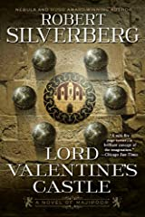 Lord Valentine's Castle: Book One of the Majipoor Cycle Kindle Edition