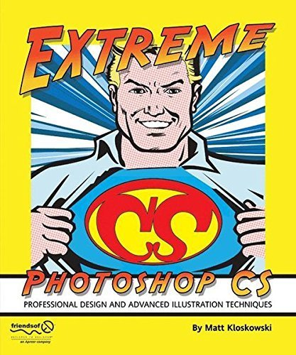Extreme Photoshop CS by Matt Kloskowski (2005-01-07)