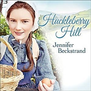 Huckleberry Hill Audiobook