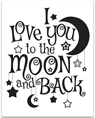 I Love You To The Moon And Back 11x14 Unframed Typography Art Print Great Nursery Room Decor And Gift For Wedding Anniversary And Birthday Under 15 Handmade