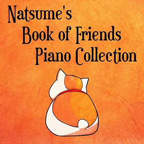 Natsume's Book of Friends Piano Collection