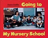 Going to My Nursery School, Kuklin, 0027512371
