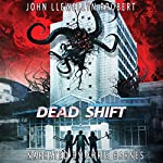 Dead Shift | John Llewellyn Probert