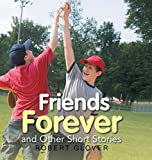 img - for Friends Forever and Other Short Stories book / textbook / text book