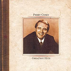 Perry Como: Greatest Hits