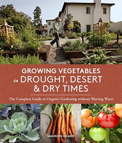 ''FREE'' Growing Vegetables In Drought, Desert & Dry Times: The Complete Guide To Organic Gardening Without Wasting Water. normas Falsos boletos lograron Buenos working dinamica