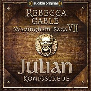 Julian - Königstreue (Das Spiel der Könige 1) Hörspiel