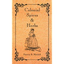 Colonial Spices and Herbs