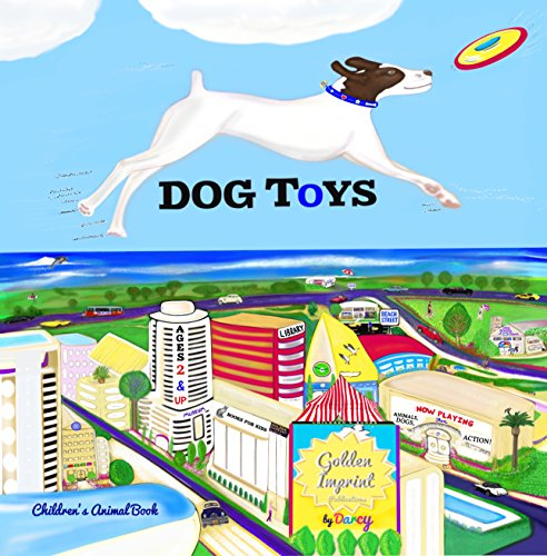 DOG TOYS Children's Book: ANIMALS, DOGS, Action! BOOKS FOR KIDS (1) by [Neils, Darcy]