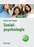 Sozialpsychologie für Bachelor: Lesen, Hören, Lernen im Web. (Springer-Lehrbuch)