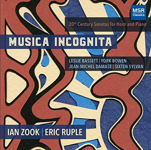 Price comparison product image Musica Incognita - 20th Century Sonatas for Horn and Piano / Leslie Bassett,  York Bowen,  Jean-Michel Damase and Sixten Sylvan