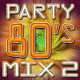 80 mix - 80's Party Mix 2