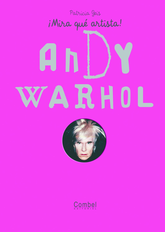 andy warhol mira qu artista spanish edition
