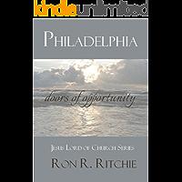 "PHILADELPHIA: DOORS OF OPPORTUNITY (""Jesus Lord of His Church"" Series.... Book 6/7)"