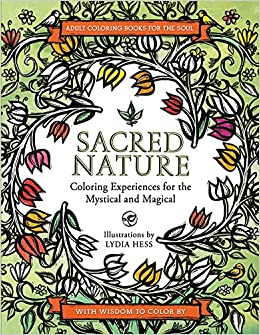 Sacred Nature: Coloring Experiences for the Mystical and Magical ...