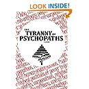 Tyranny of Psychopaths