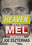 Heaven and Mel (Kindle Single)