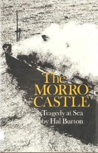The Morro Castle: Tragedy at Sea (1st ()