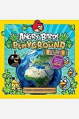 Angry Birds Playground: Atlas: A Global Geography Adventure (Angry Birds Playgrounds) Hardcover