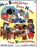 Miss Bindergarten Stays Home from Kindergarten, Joseph Slate, 0142301272