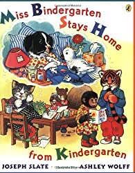 Miss Bindergarten Stays Home From Kindergarten (Miss Bindergarten Books)