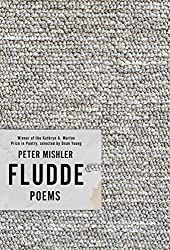 Fludde: Poems (Kathryn A. Morton Prize in Poetry)
